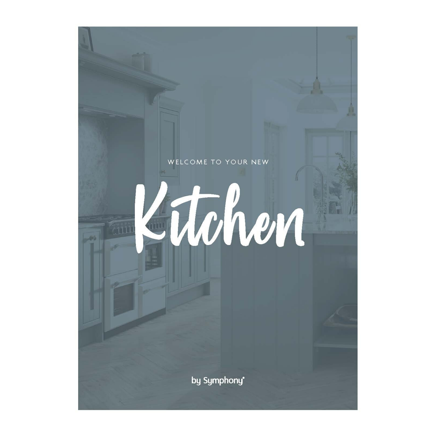 Welcome to Your New Kitchen